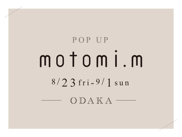motomi.m POP UP SHOP