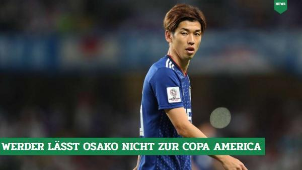Bremen will not release Japans Osako Yuya for Copa America
