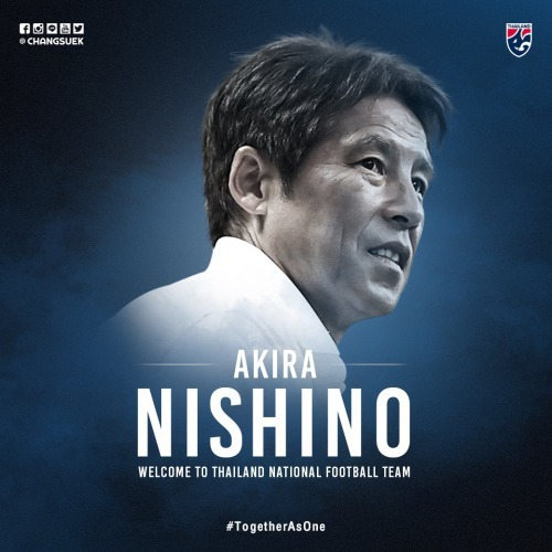The Football Association of Thailand have appointed Akira Nishino as the National Team Coach