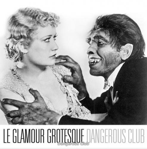 Le Glamour Grotesque